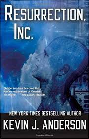 <b>Resurrection</b> Inc.: <b>Kevin J Anderson</b>: 9781614750390: Books ...