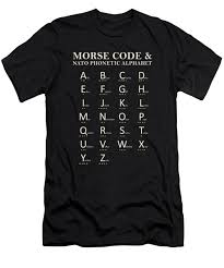 Useful for spelling words and names over the phone. Morse Code And Phonetic Alphabet T Shirt For Sale By Mark Rogan