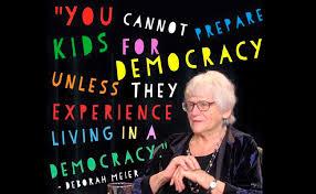 Deborah Meier on Education   Views on Education