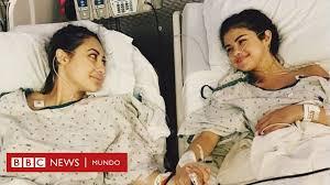 Selena Gómez revela que recibió un trasplante de riñón y una amiga fue la  donante - BBC News Mundo