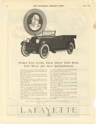 1921 5 21 lafayette when you e back from this ride you will do our advertising lafayette motors pany at mars hill indianapolis indiana the saay
