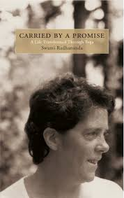 book radhananda carried jpg her essays stretch beyond the norms of stretch yoga into a place of profound wisdom her essential message yoga has the power to transform your life