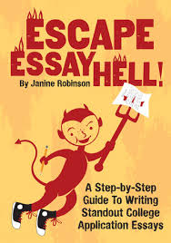 escape essay hell a step by step guide to writing standout  18074382