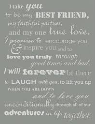 Famous Wedding Quotes Simple Famous Wedding Quotes About I Take To Be My Best Friend On