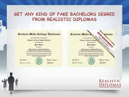 fake bachelor degree ppt buy fake bachelors degree from realistic diplomas powerpoint