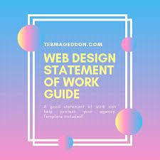 design statement of work web design statement of work guide termageddon