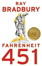 fahrenheit 451 is a 1953 dystopian novel by ray bradbury the novel presents a future american society where books are outlawed and firemen burn any house