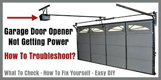 how to open garage door with no power garage door electric garage door opener stopped working