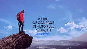 A Man Of Courage Is Also Full Of Faith Quote By Marcus Tullius