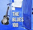 Hot 100: Best of the Blues: 100 Essential Tracks