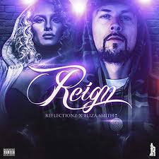 Reign (feat. Eliza Smith) [Explicit] by Reflectionz on Amazon Music -  Amazon.com
