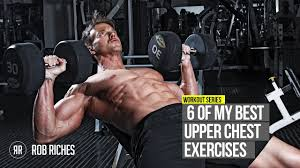 6 Best Chest Exercises For Upper Chest