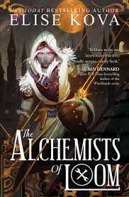 review the alchemists of loom loom saga by elise kova  review the alchemists of loom loom saga 1 by elise kova