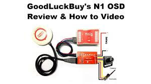 naza osd wiring diagram naza wiring diagrams online goodluckbuy n1 osd for dji naza review how to video description naza osd wiring diagram