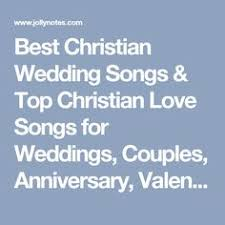 christian wedding songs best 55 list 2017 wedding songs, songs Wedding Ceremony Songs Contemporary best christian wedding songs & top christian love songs for weddings, couples, anniversary, valentine's day, him or her most romantic, contemporary, contemporary songs for wedding ceremony