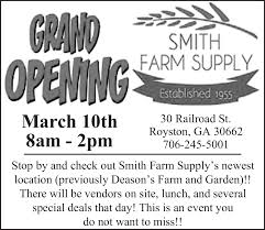 grand opening smith farm supply by deason s farm and garden in royston georgia
