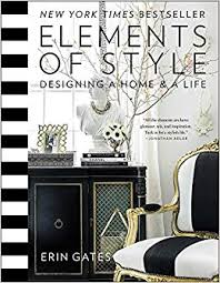 style design furniture. Elements Of Style: Designing A Home \u0026 Life: Erin Gates: 9781476744872:  Books - Amazon.ca Style Design Furniture