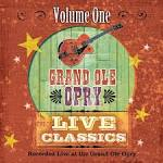 Grand Old Opry Live Classics, Vol. 1