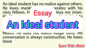 write an essay on an ideal student in