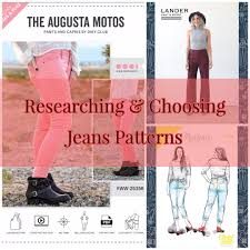 Make Pants Make Your Own Jeans Researching And Choosing A Jeans