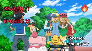 Pokemon the series XY | season 17 episode 25