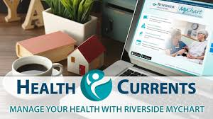 Manage Your Health With Riverside Mychart