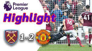 ไฮไลท์ West Ham United1-2 Manchester United | ไฮไลท์ฟุตบอลพรีเมียร์ลีก2021-22  - YouTube