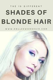 10 Different Shades Of Blonde Hair