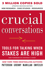 crucial conversations summary crucial conversations tools for talking when stakes are high second