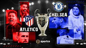 Atletico Madrid vs Chelsea en el partido de ida de los octavos de final - 2021 » ULTIMA HORA HONDURAS ULTIMA HORA HONDURAS