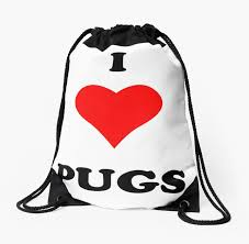 I Love Heart Pugs Funny Quotes Sayings Drawstring Bag By Funnysayingstee