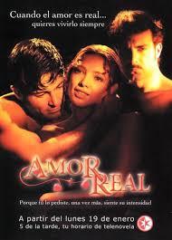 Amor real (Serie de TV) (Novela) [2003] [720p] [Espa Mex] [GD]