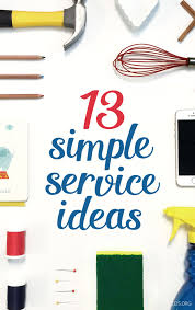 13 Simple Service Ideas For Teens Simplyserve Lds Community
