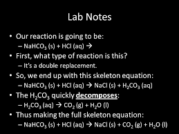 lab notes our reaction is going to be nahco 3 s