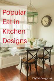 popular eat in kitchen designs