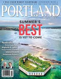 Biddeford Pool Tide Chart Portland Monthly Magazine July August 2019 By