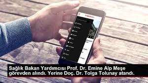 Sıhhat Bakan Yardımcısı Prof. Dr. Emine Alp Meşe misyondan alındı. Yerine  Doç. Dr. Tolga Tolunay atandı. | Haberizim ○ COM