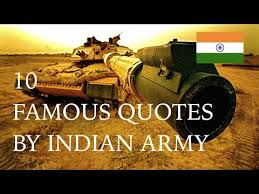 Army Quotes Best 48 FAMOUS QUOTES BY INDIAN ARMY YouTube
