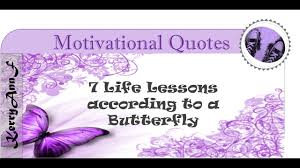 7 Life Lessons According To A Butterfly Motivational Video