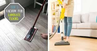 best laminate floor vacuum reviews and ing guide
