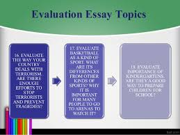 evaluation essay topics evaluation essay topics 9