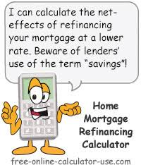 calculator refinance mortgage home loan refinance calculator should i refinance save amount