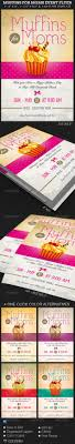 best ideas about event flyers flyer design muffins moms event flyer template