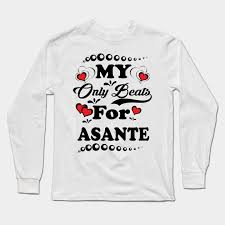 My Heart Beats For Asante Tee