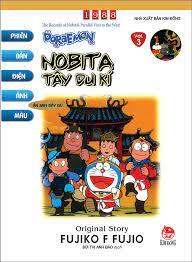 Doraemon - Phiên Bản Điện Ảnh Màu - Ấn Bản Đầy Đủ Tập 3: Nobita Tây Du Kí  (Tái Bản 2020)