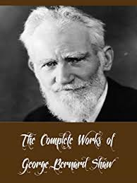 george bernard shaw collected articles lectures essays and the complete works of george bernard shaw 42 complete works of george bernard shaw including