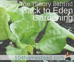 the concept behind back to eden gardening is to cover the soil in the same way