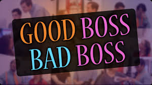 are you a good boss or a bad boss