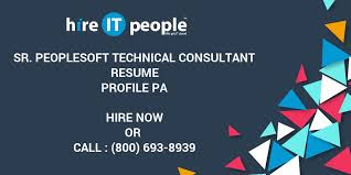People Soft Consultant Resume Sr PeopleSoft Technical Consultant Resume Profile PA Hire IT 85