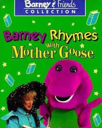 Barney Rhymes with Mother Goose (VHS) | Twilight Sparkle's Retro Media  Library | Fandom